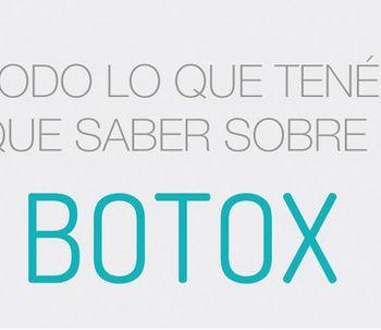 Botox: todo lo que tenés que saber