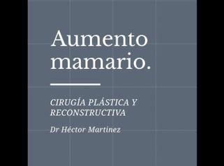 Aumento de mamas - Dr. Héctor Martínez Gomez